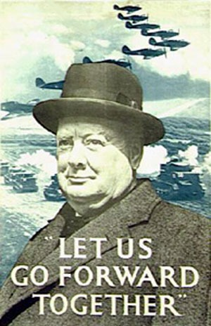 Churchill--Let us go forard together