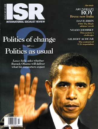 The International Socialist Review was concerned in 2008 that Obama would comprimise on their principles.