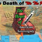 Will American Sovereignty Withstand the Onslaught of Global Government Forces?