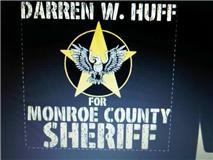 Darren Huff for Monroe County Sheriff