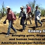 An Illegal Alien is an Enemy Invader!