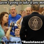 Creating A Culture of Resistance!