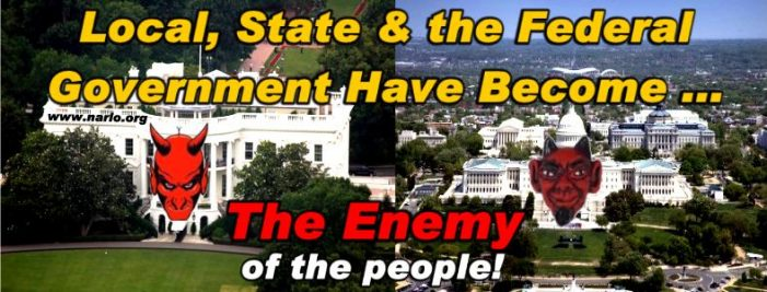 Why Government is Your Enemy!