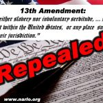 The 13th Amendment Repealed In Secret