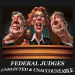 Time to Slap Down the Judicial Oligarchy