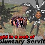 You Are An Involuntary Servant to Almighty Government