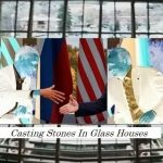 Casting Stones in Glass Houses