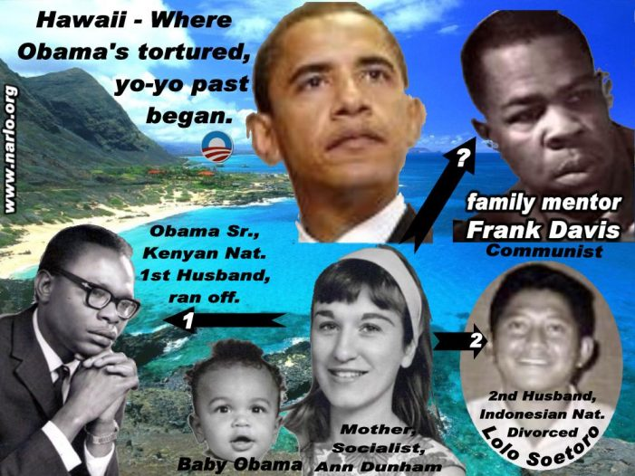 Why Was Obama's Mother Sexually Attracted to Swarthy, Foreign Nationals?