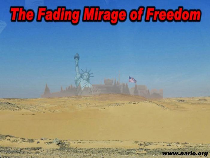 Freedom Is a Fading Mirage on a Darkening Horizon