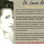 """""""The Dr. Laurie Roth Show"""" to Go Live Beginning February 2"""