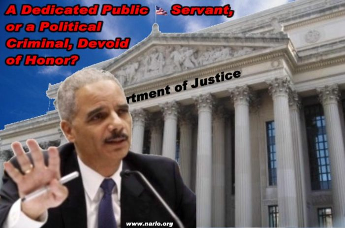 Collusion, If Not Outright Criminality, At Eric Holder's DOJ