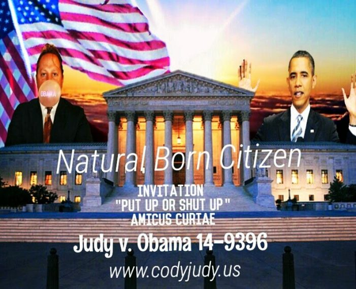 Breaking News:  Candidate for President Invites All Scholar Reviews for Natural Born Citizen to Amicus Curiae Review in U.S. Supreme Court