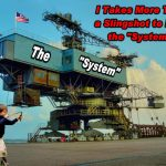 """The """"System"""" – Impenetrable, Inflexible and Un-Yielding!"""
