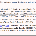 Breaking:  Judge Snow Denies Mike Zullo's Motion for Protective Order