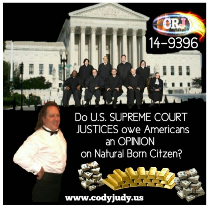 Do the U.S. Supreme Court Justices Owe America an Opinion on natural born Citizen?