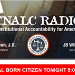 Natural Born Citizen – TNALC Radio Tonight!