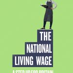 The Controversy Surrounding the Introduction of the National Living Wage