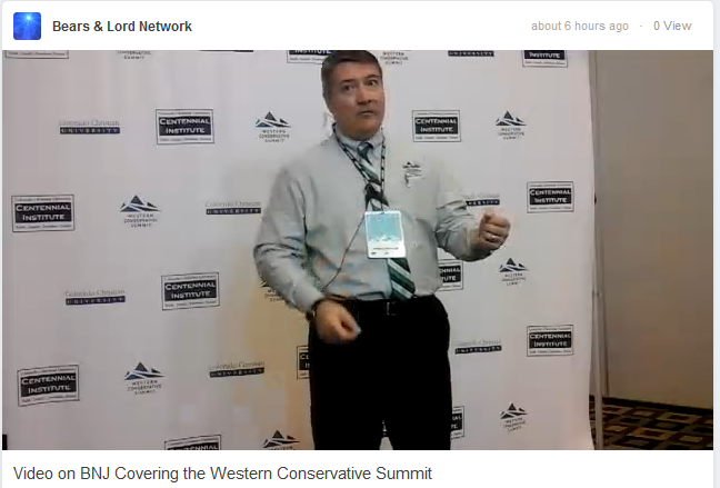 Bears & Lord Network Broadcasting Live From Western Conservative Summit