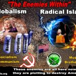 Globalists Will Enslave Us, Radical Islam Will Kill Us