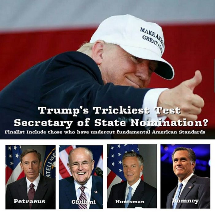 Trump's Trickiest Test – Secretary of State Pick