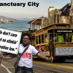 Sanctuary Cities Slap Every Lawful American in the Face