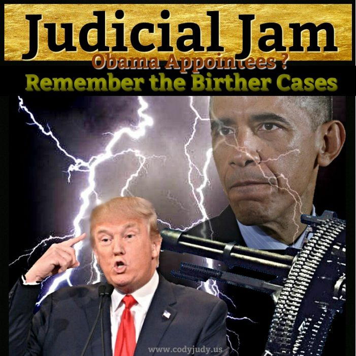 Judicial Jam – Remember the Birther Cases