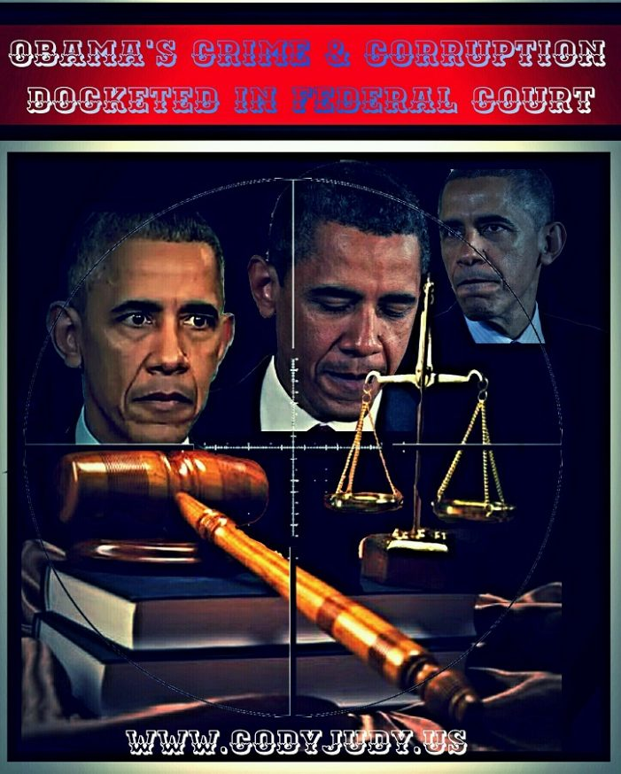 Obama's Crime & Corruption Enterprise IS Docketed in Federal Court
