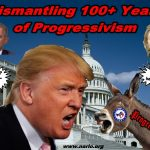 100+ Years of Progressive Rule Unraveling