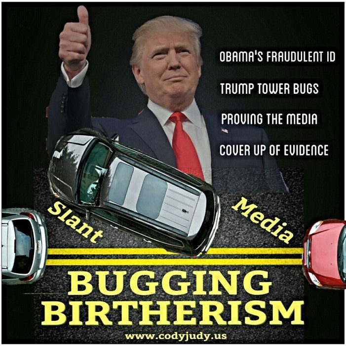 Media Parallel Parking – Revives Birtherism with Bugging Trump