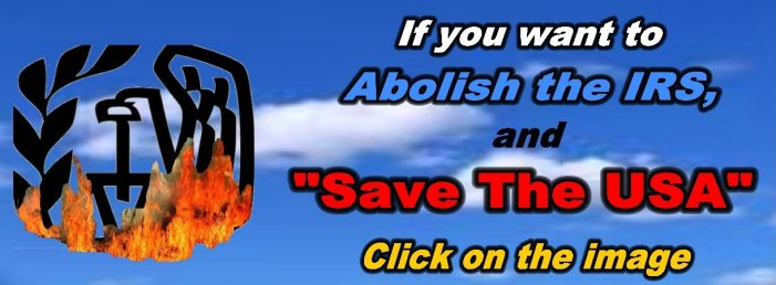 Save the USA – Abolish the IRS