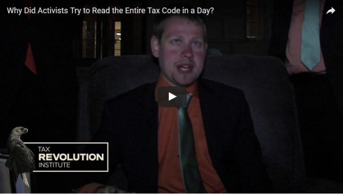 Why Did Activists Try to Read the Entire Tax Code in a Day?