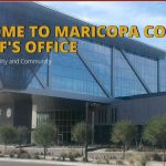 """What Happened to the """"Maricopa County"""" Sheriff?"""