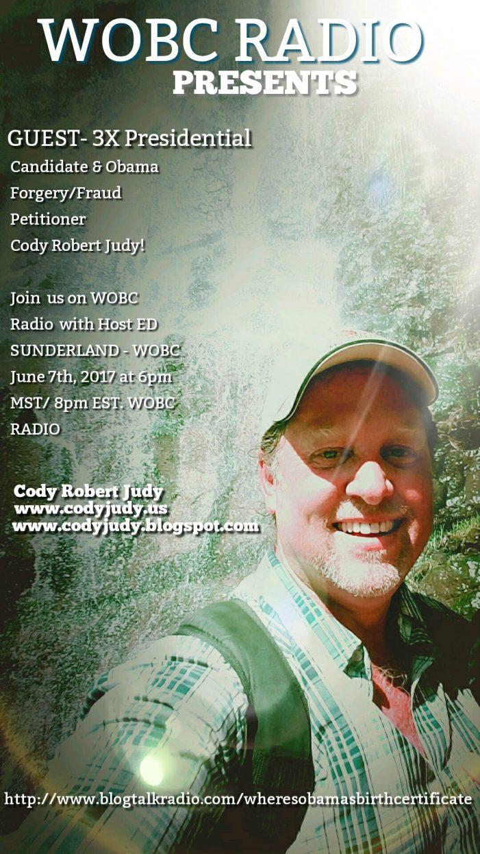 WOBC Radio to Interview Obama Eligibility/Forgery Plaintiff Cody Robert Judy