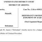 Arpaio Asks for New Trial, Files Motion for Judgment of Acquittal