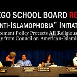 San Diego Unified School Board Forced to Reverse Sharia Indoctrination Policy In City Schools