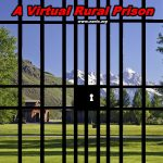 Rural Landowners Are Prisoners On Their Own Land