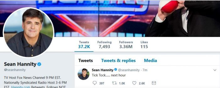 "Breaking:  Hannity Tweets ""Next Hour"""