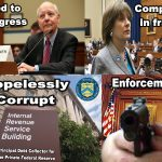 The IRS – Arbitrary, Capricious, Arrogant and Corrupt!