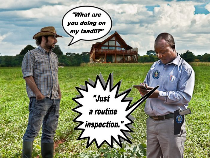 We're Just Doing A Routine Inspection of Your Property