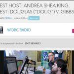 "WOBC Radio:  Guest Host: Andrea Shea King. Guest: Douglas (""Doug"") V. Gibbs"