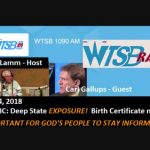 "Carl Gallups Ties Current Events, ""Deep State,"" to Obama Birth Certificate Forgery"