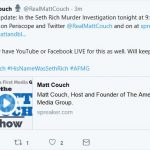 """America First Media Group Announces """"Major Update"""" in Seth Rich Investigation"""