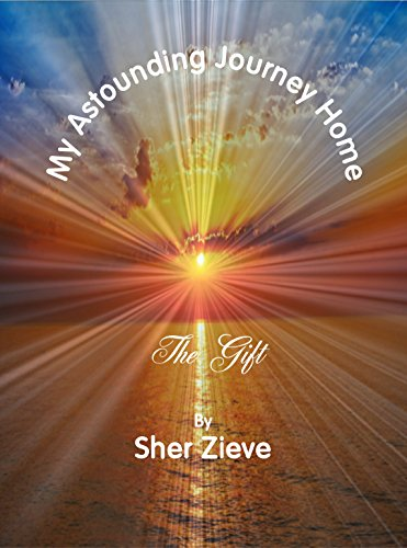 "The Post & Email Interviews Sher Zieve, Author of ""My Astounding Journey Home"""