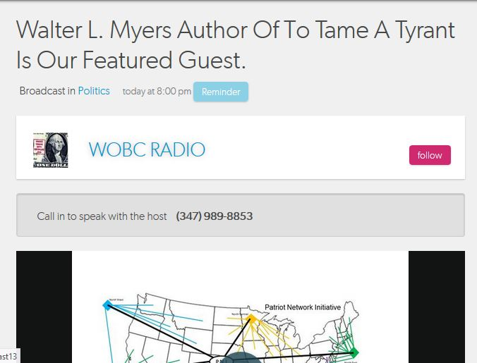 "WOBC Radio:  Walter L. Myers, Author Of ""To Tame A Tyrant,"" Is Our Featured Guest"