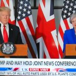 Trump and May Hold Joint Press Conference in London