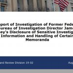 DOJ Inspector General Report on Former FBI Director Released