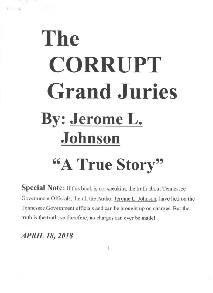 "Tennessee Inmate Authors Book on ""The Corrupt Grand Juries"""