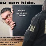 You Can Hide From Government But Not For Long