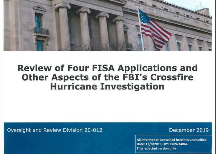 "IG Report Confirms Claim of ""No Intelligence"" Behind Opening of ""Crossfire Hurricane"""