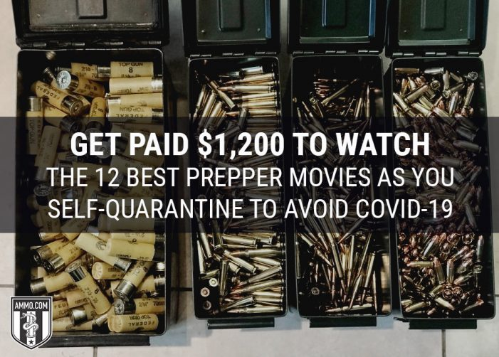 Get Paid $1,200 to Watch the 12 Best Prepper Movies as You Self-Quarantine to Avoid COVID-19